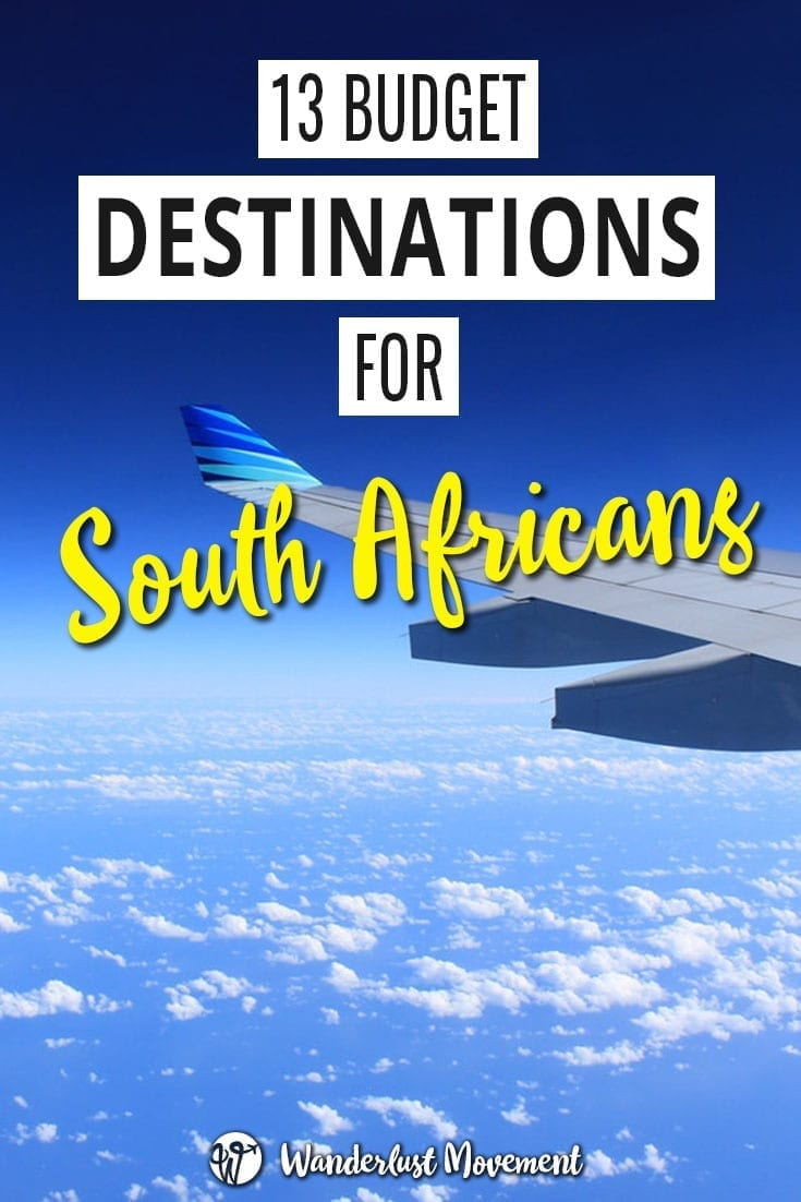 The Best & Insanely Cheap Rand-Friendly Destinations for South Africans