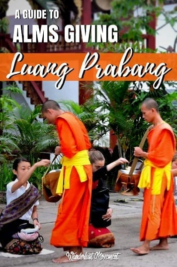A Responsible Traveller's Guide to Alms Giving in Luang Prabang | Wanderlust Movement | #laos #luangprabang #almsgiving #traveltips