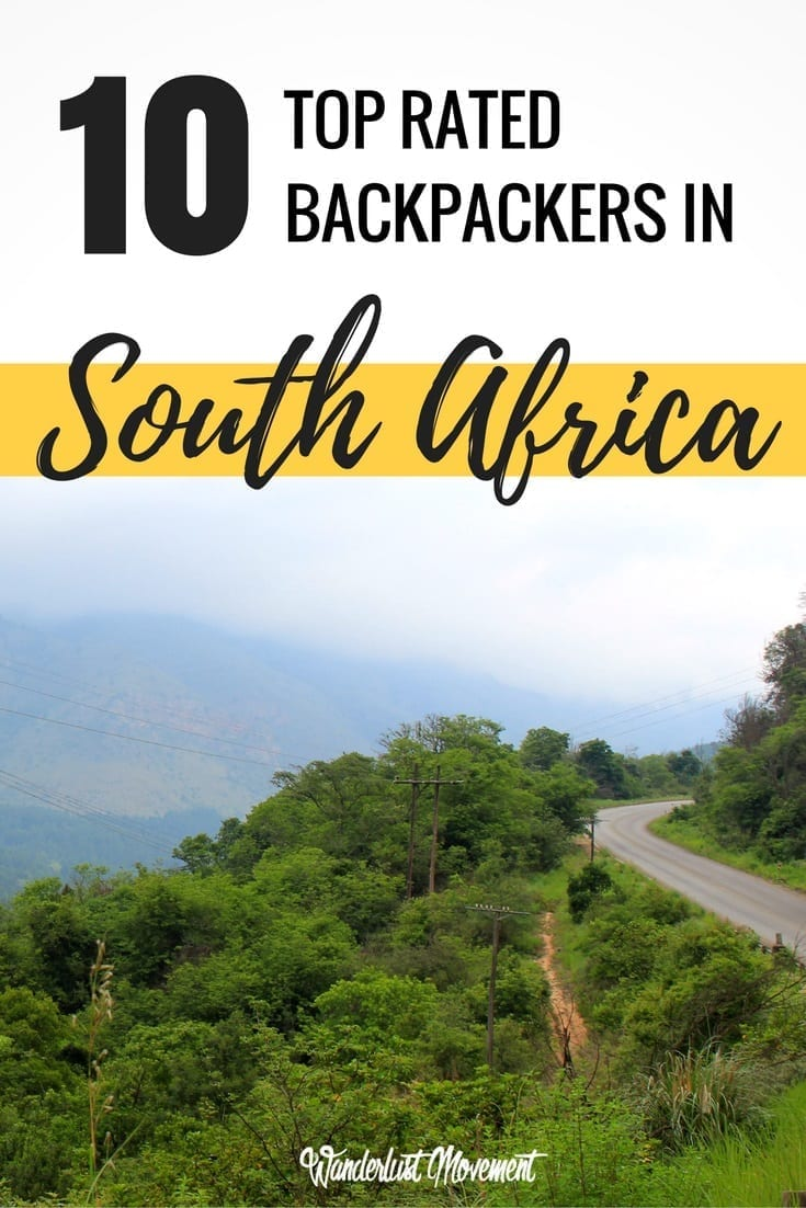 10 of the Best Backpackers in South Africa | Wanderlust Movement | #backpacking #budgettravel #southafrica