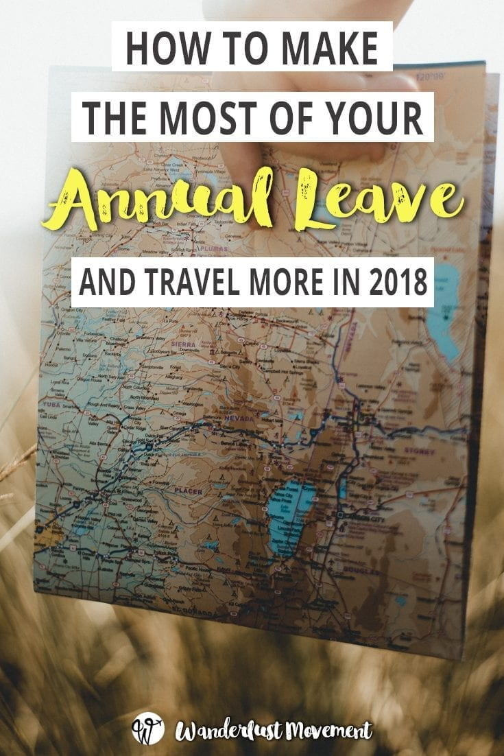 how to make the most of your annual leave in 2018
