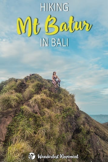 Hiking Mt Batur in Bali: Everything You Need to Know | Wanderlust Movement | #indonesia #bali #hiking #traveltips