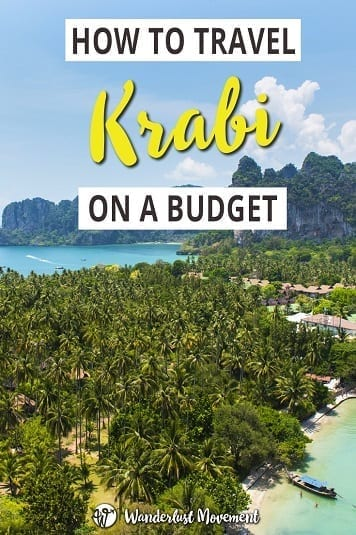 How To Travel Krabi on a Budget | Wanderlust Movement | #krabi #thailand #budgettravel #travelguide
