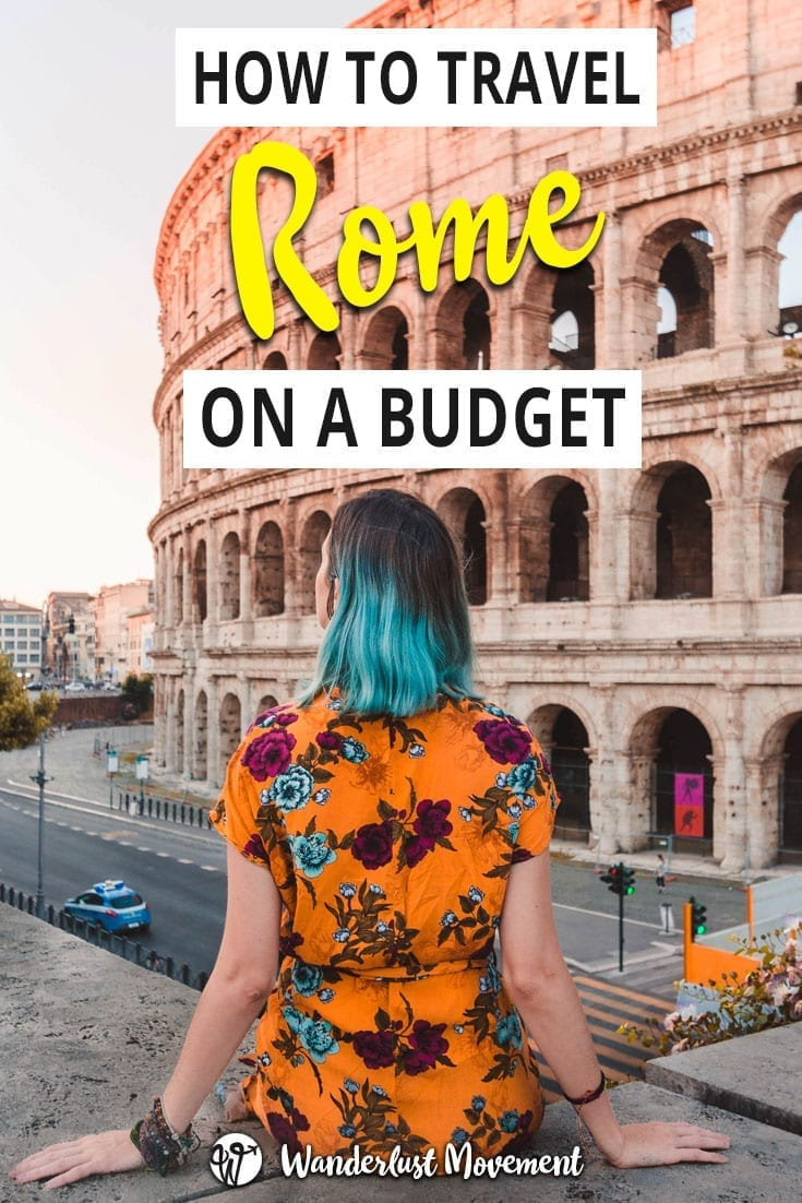 How To Travel Rome on a Budget as a South African | Wanderlust Movement | #rome #italy #budgettravel #traveltips #backpacking
