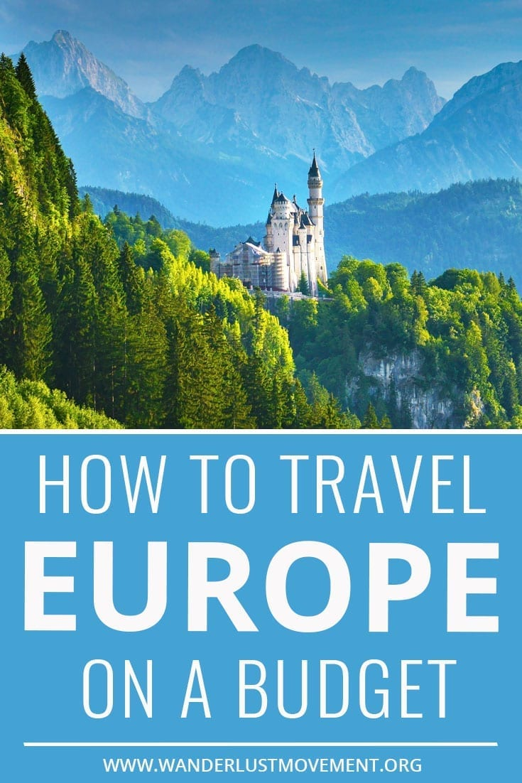 How To Travel Europe on a Budget: A Complete Guide