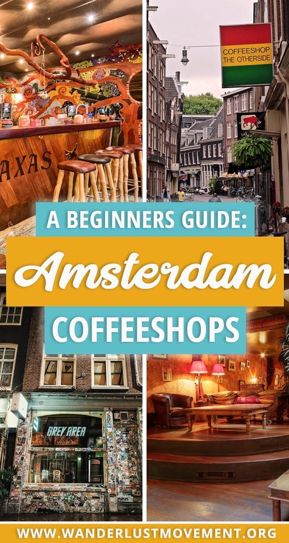 Planning a trip to Amsterdam's coffeeshops? Here's a complete guide with everything you need to know about getting high for the first time in Amsterdam. From coffeeshop etiquette to what to expect and where to go - I've got you covered. #amsterdam #netherlands #coffeeshops