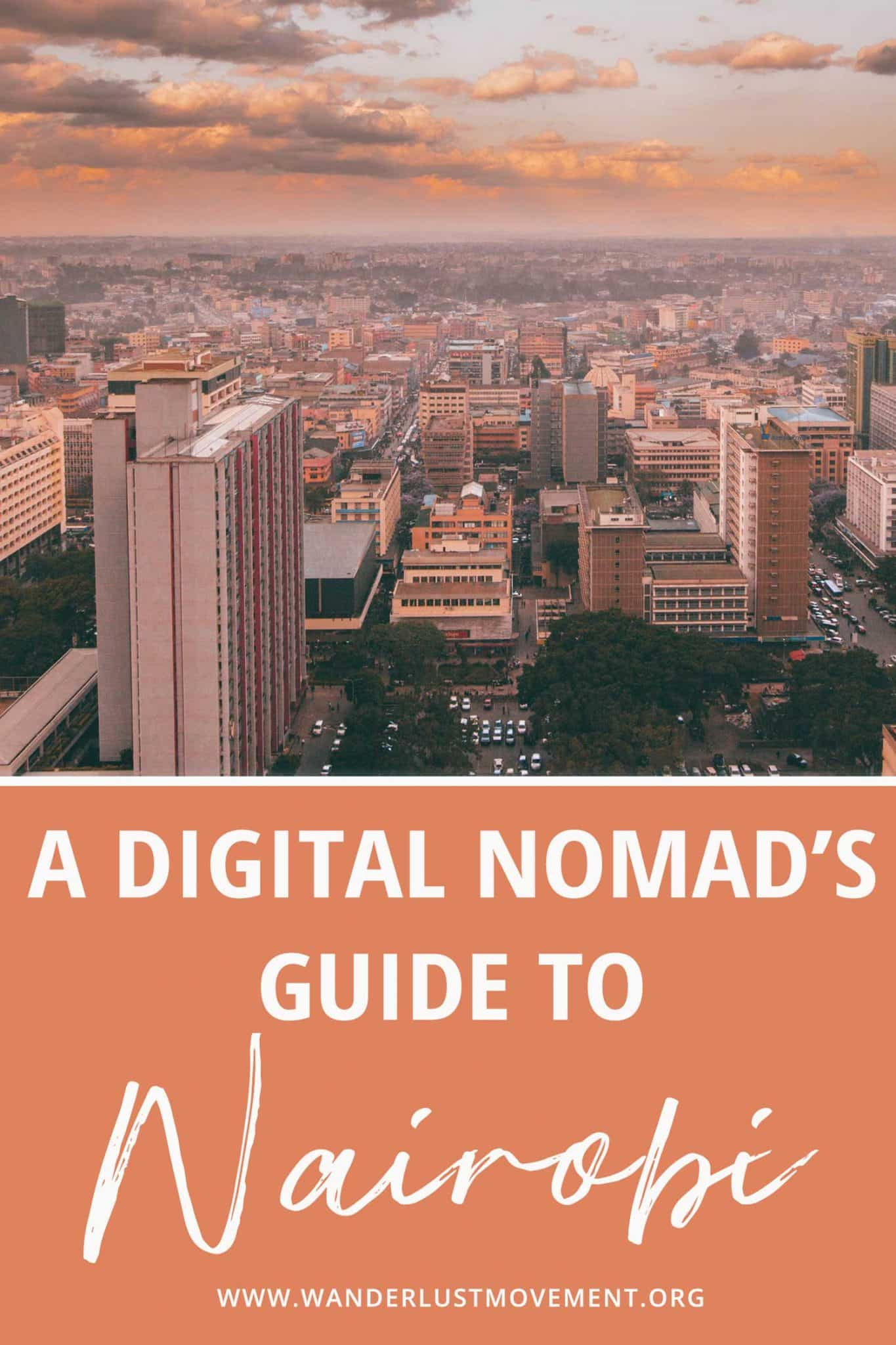 A Digital Nomad\'s Guide to Living in Nairobi