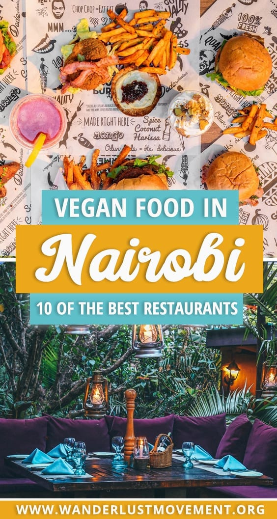 Nairobi is a melting pot of cultures & cuisines, making it a delicious foodie destination. While it might not seem like a vegan-friendly city on the surface - you're in for a delicious surprise! Here are the top restaurants in Nairobi for vegans! | Kenya Travel Tips | Nairobi Travel Guide | Nairobi Travel Tips | Vegan Travel Food | #vegan #nairobi #kenya #foodie