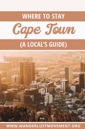 Where to stay in Cape Town: a local's travel guide to the best neighbourhoods in Cape Town, hotels, and things to see in each spot. Plus, where NOT to stay in Cape Town, South Africa!
