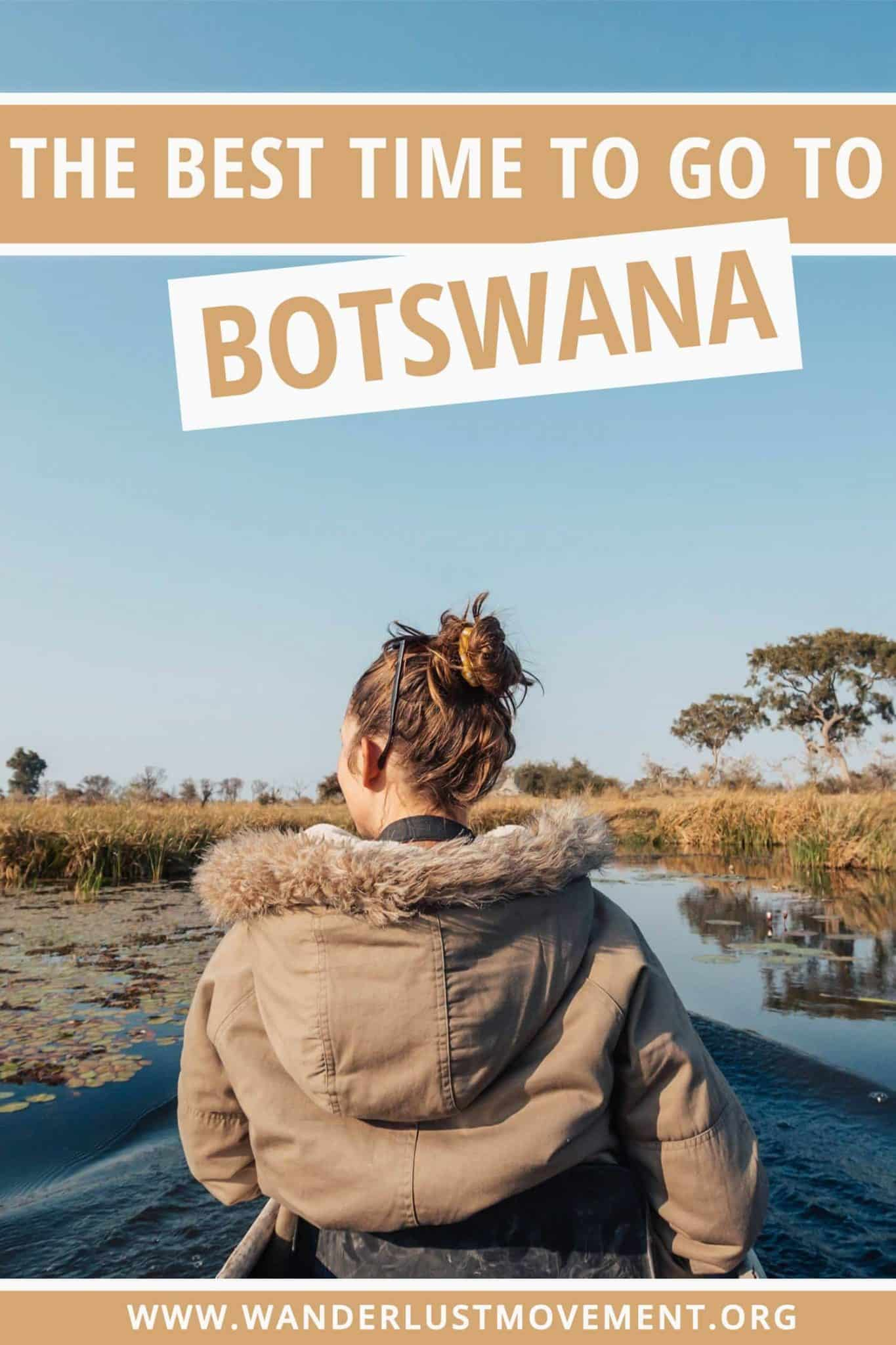 The Best Time to Visit Botswana: What You NEED to Know