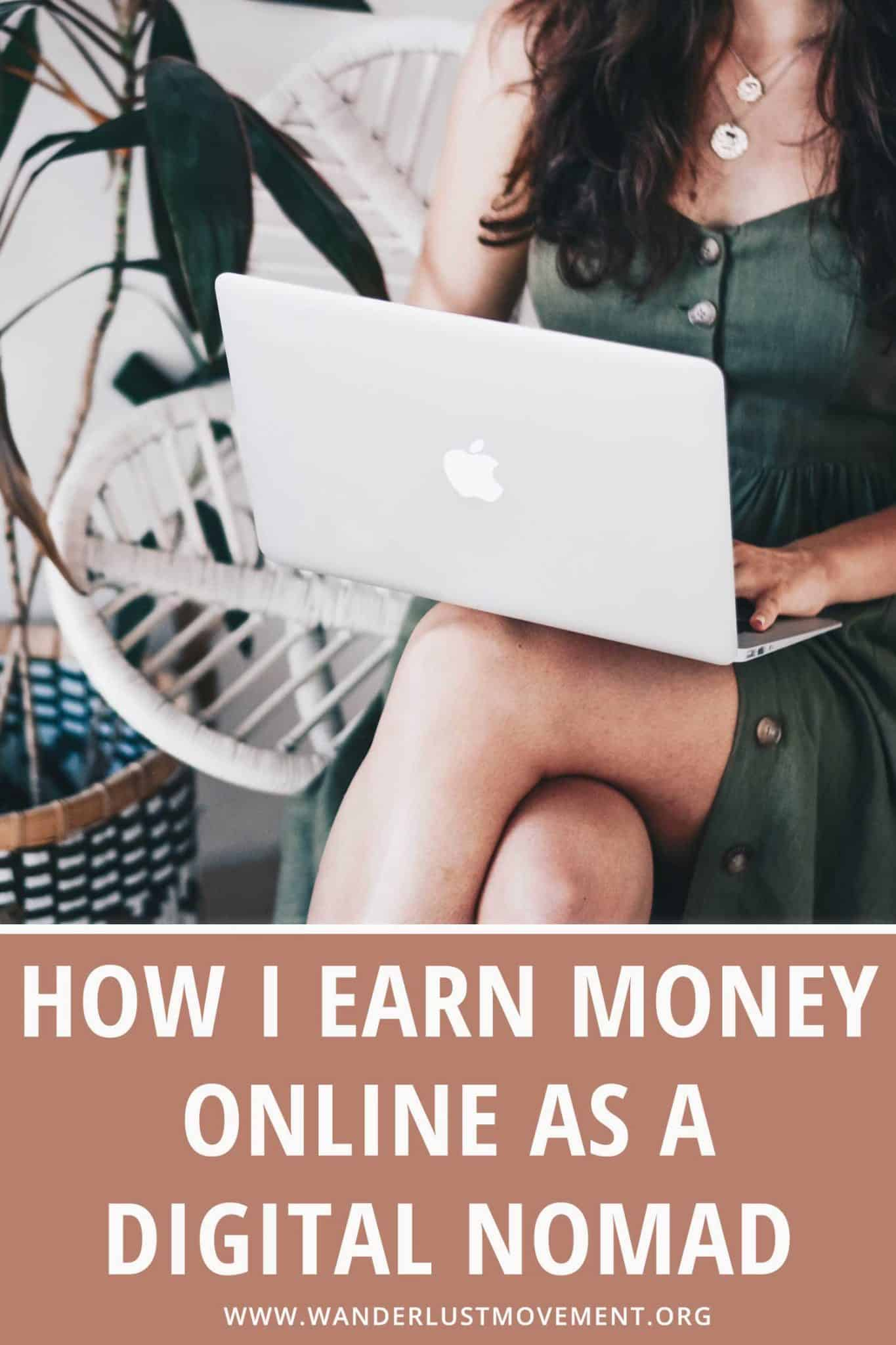How I Earn Money Online as a Digital Nomad