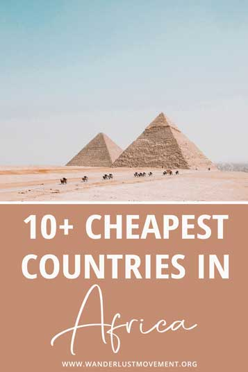 Want to explore Africa on a budget? Good news, it's possible! Here are the cheapest African countries to visit!