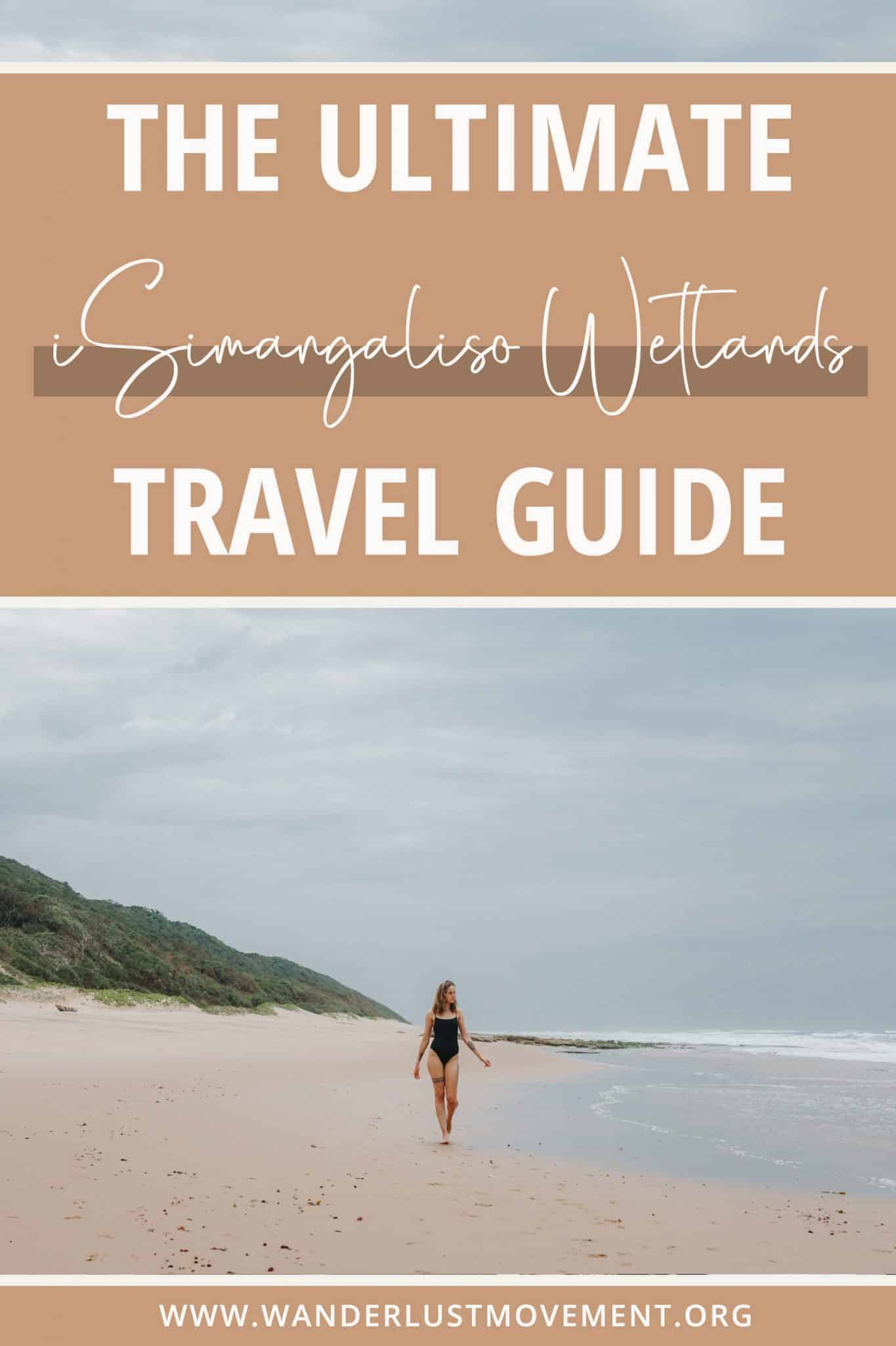 The Ultimate isimangaliso Wetland Park Travel Guide
