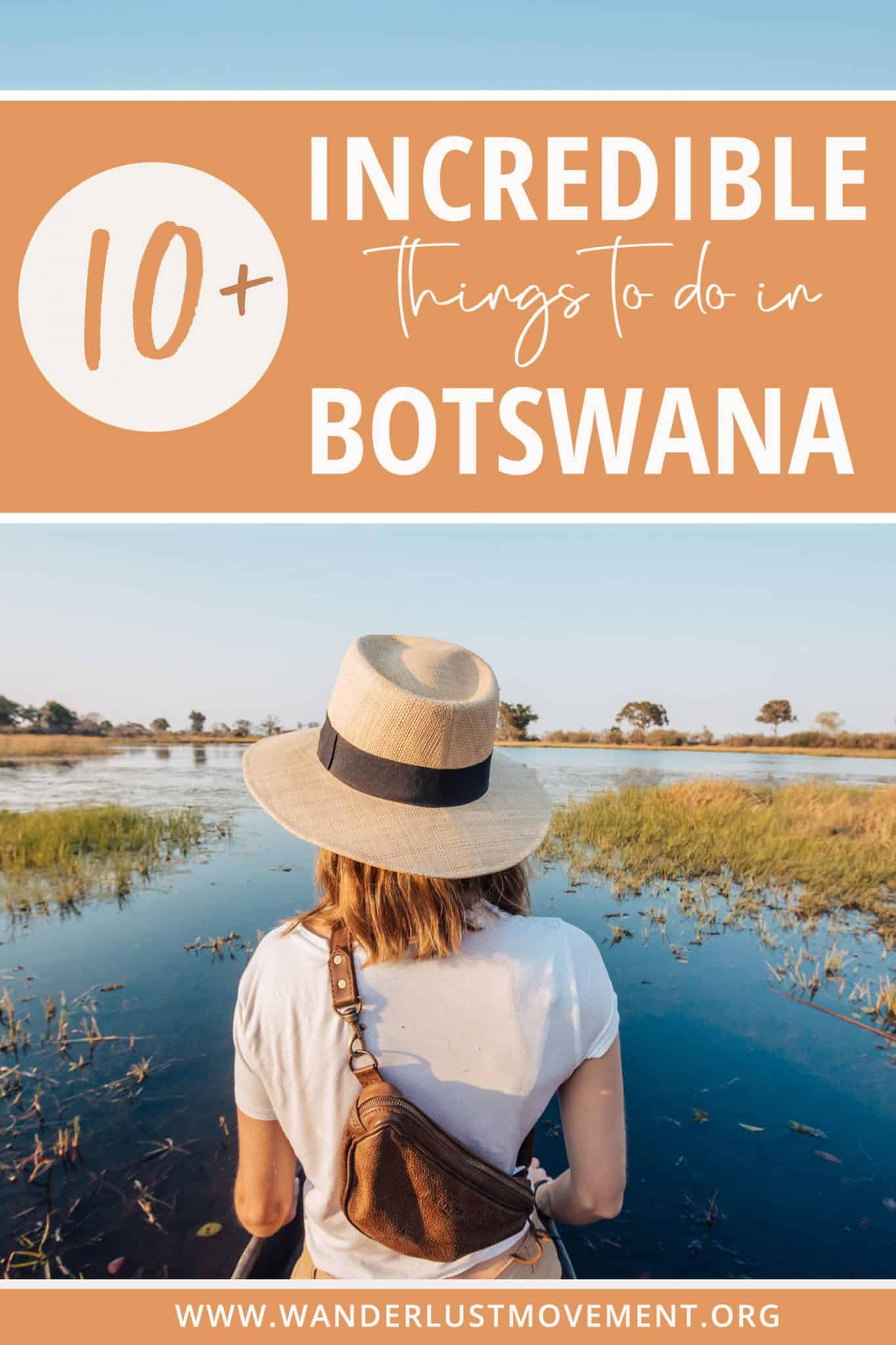 Botswana Bucket List: 10+ Best Things to Do in Botswana